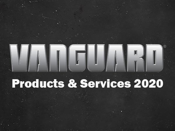 Vanguard Products & Services Update