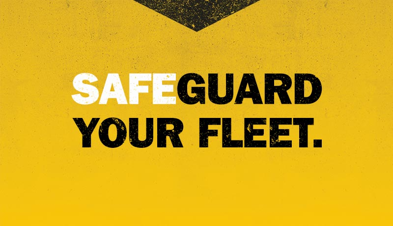 Safeguard Your Fleet